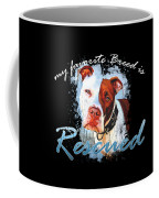 My Favorite Breed Is Rescue Watercolor 3 Coffee Mug