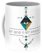 My Kingdom Is My Mind Coffee Mug