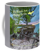 My Roots Are Strong Chapel Rock -6121 Pictured Rocks Michuigan Coffee Mug
