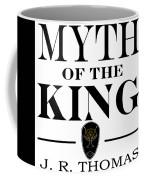 Myth Of The King Cover Coffee Mug