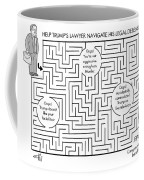 Navigate The Trump Legal Defense Coffee Mug