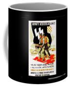 Nazi Allies Anti Soviet Propaganda Poster Circa 1942 Color Added 2016 Coffee Mug