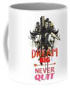 Never Quit Coffee Mug