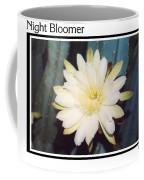 Night Bloomer Posters Coffee Mug