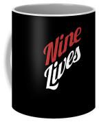 Nine Lives Funny Cat Apparel Coffee Mug