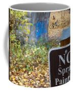 No Spray Painting Coffee Mug