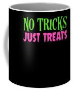 No Tricks Just Treats Halloween Funny Humor Love Candy Kids Or Children Coffee Mug