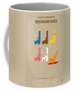 No069 My Reservoir Dogs Minimal Movie Poster Coffee Mug by Chungkong Art