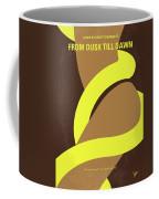 No127 My From Dusk This Dawn Minimal Movie Poster Coffee Mug by Chungkong Art