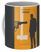 No854 My Payback Minimal Movie Poster Coffee Mug