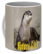 North American Otter Nature Girl Coffee Mug