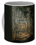 Not All Those Who Wander Coffee Mug by Jessica Brawley