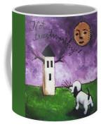 Not Trustworthy Coffee Mug
