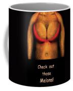 Nudist - Check Out Those Melons - Nudist Grocer Coffee Mug