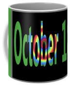 October 18 Coffee Mug