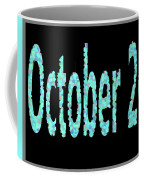 October 26 Coffee Mug