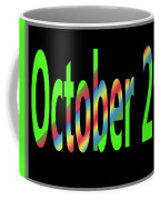 October 29 Coffee Mug