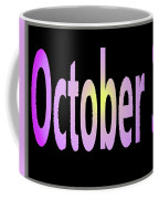 October 3 Coffee Mug
