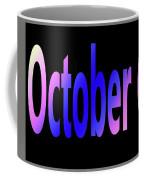 October 6 Coffee Mug