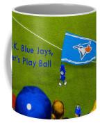 O.k. Blue Jays Let's Play Ball Coffee Mug