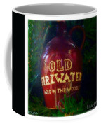 Old Firewater Aged In The Woods Coffee Mug