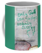 Only God Coffee Mug