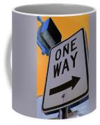 Only One Way Coffee Mug