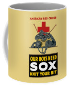 Our Boys Need Sox - Knit Your Bit Coffee Mug by War Is Hell Store