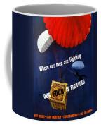 Our Food Is Fighting - Ww2 Coffee Mug