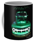 Out Of The Shadows - 51 F100 Ford  Coffee Mug