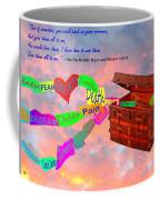 Pack Up Your Sorrows Coffee Mug