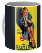Palmers - Halb-strumpf - Vintage Germany Advertising Poster Coffee Mug