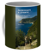 Passeggiate A Levante - The Book By Enrico Pelos Coffee Mug by Enrico Pelos