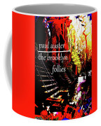 Paul Auster Poster Brooklyn  Coffee Mug