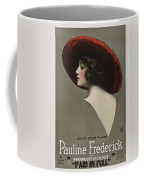 Pauline Frederick In Paid In Full 1919 Coffee Mug