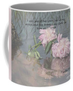 Peonies With Psalm 91.2 Coffee Mug