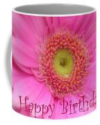Pink Daisy Birthday Card Coffee Mug