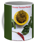 Pirandai Thuvaiyal Recipe Coffee Mug