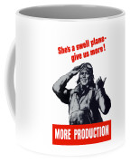 Plane Production Give Us More Coffee Mug