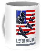 Planes -- Keep 'em Rolling Coffee Mug