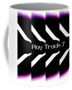 Play Track 7 Coffee Mug