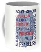 Police Inspirational 1 Coffee Mug