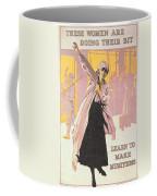 Poster Depicting Women Making Munitions  Coffee Mug by English School