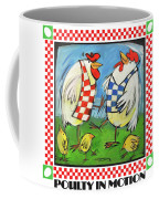 Poultry In Motion Poster Coffee Mug