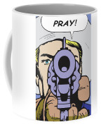 Pray Coffee Mug
