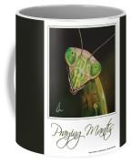 Praying Mantis Poster Coffee Mug