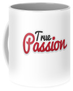 True Passion Coffee Mug