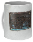 President Gerald R  Ford Stood Here Coffee Mug