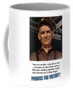 Produce For Victory Coffee Mug