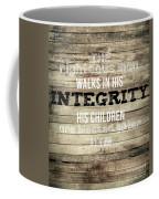 Proverbs 20 7 Coffee Mug